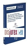 The Council Directive 2011/16/EU in the Global context of tax transparency and automatic exchange of information