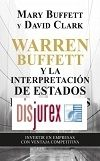 Warren Buffett y la interpretación de estados financieros - Invertir en empresas con ventaja competitiva